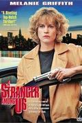 Idegen közöttünk /A Stranger Among Us/ 1992.