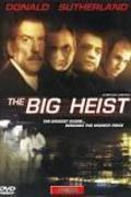 A nagy rablás /The Big Heist/
