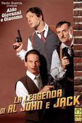 Feledékeny gengszterek /La leggenda di Al, John e Jack/