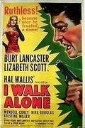 Magányos farkas (I Walk Alone)  1948.