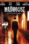 Őrültek háza /Madhouse/
