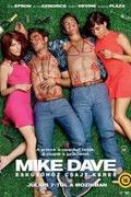 Mike és Dave esküvőhöz csajt keres /Mike and Dave Need Wedding Dates/