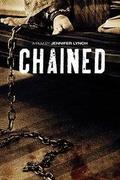 Láncra verve /Chained /