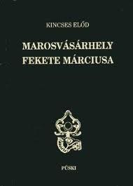 Marosvásárhely Fekete Márciusa