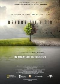 Özönvíz előtt ( Before the Flood ) 2016.