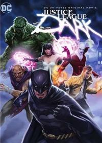 A sötét igazság ligája (Justice League Dark) 2017.