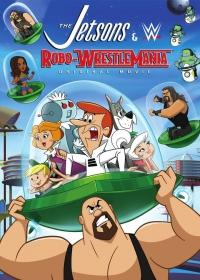 A Jetson család és a pankrátor robotok (2017) The Jetsons & WWE: Robo-WrestleMania!