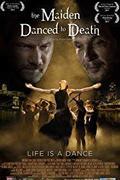 Halálba táncoltatott leány /The Maiden Danced to Death/ 2011.
