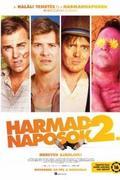 Harmadnaposok 2. /A Few Less Men/
