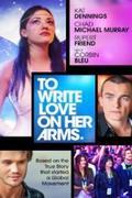 Írd a karjára: Szeretnek! (To Write Love on Her Arms)