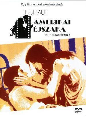Amerikai éjszaka /La nuit américaine/