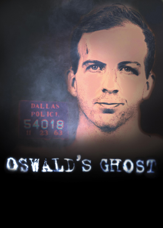 Oswald szelleme /Oswald's Ghost/