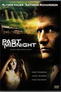 Éjféli őrjöngés /Past Midnight/