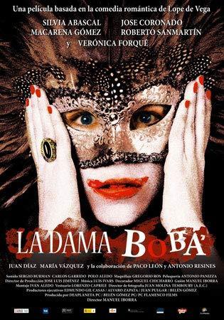 A balga dáma /La dama boba/