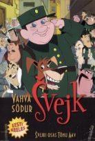 Svejk, a derék katona /The Good Soldier Shweik/