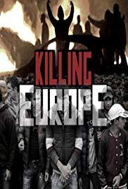 Európa megölése (Killing Európe)
