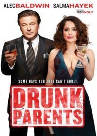 Amit nem akarsz tudni a szüleidről /Drunk Parents/