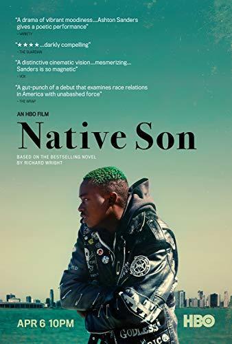 Meghajszolt vad (Native Son) 2019.