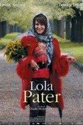 Apám Lola (Lola Pater)