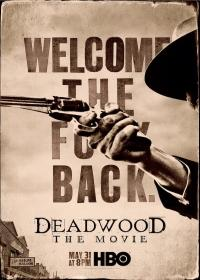 Deadwood - A film (Deadwood The Movie) 2019.