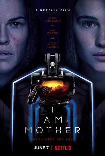 Anya vagyok (I Am Mother) 2019.