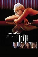 Hazugságok labirintusa (Goodbye Lover)