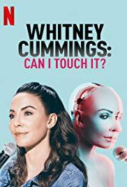 Whitney Cummings (Can I Touch It?) 2019.