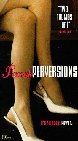 Női romlottság (Female Perversions)