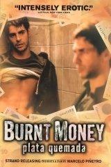 Füstbe ment pénz (Plata quemada) 2000.