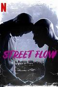 Banlieusards/Street Flow (2019)