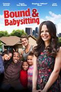 Szerelmes ellenségek (Bound and Babysitting)
