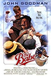 Babe Ruth (The Babe)