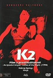 K2 Film a prostituáltakról - Éjszakai lányok