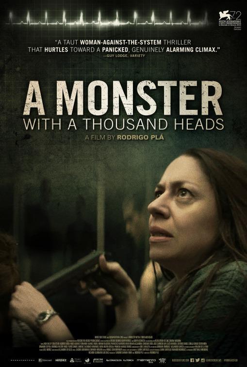 Az ezerfejű szörnyeteg (Un monstruo de mil cabezas) 2015.