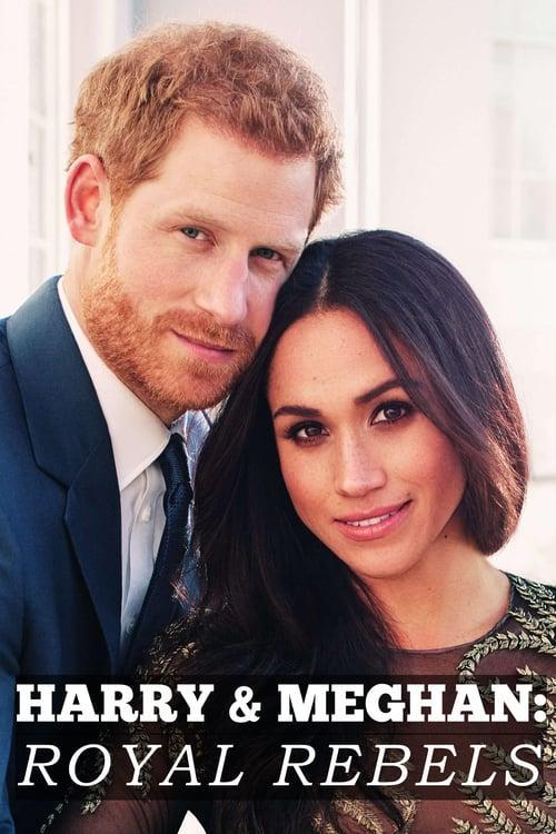 Harry és Meghan: Királyi lázadók (Harry and Meghan: Royal Rebels) 2018.
