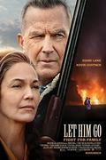 A vér földje (Let Him Go) 2020.