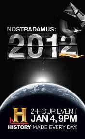 Nostradamus hatása - A pusztulás 2012-ben