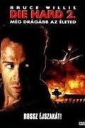 Még drágább az életed! (Die Hard 2)