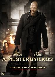 A mestergyilkos (The Mechanic) 2011.