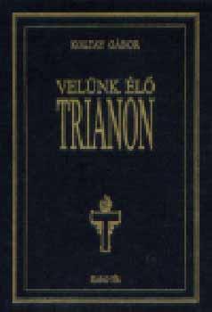 Velünk élő Trianon