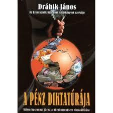Drábik János,Dr. - A pénz diktatúrája című könyvéről beszél