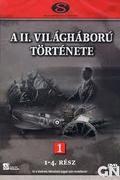 A II. Világháború Története