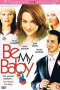 Kölcsönbaba visszajár (Be My Baby)