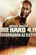 Die Hard 4.0 - Legdrágább az életed (Live Free or Die Hard)