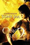 Ong Bak 2. - A sárkány bosszúja /Ong bak 2/