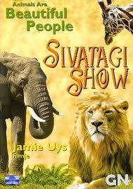 Sivatagi show (Animals Are Beautiful People)